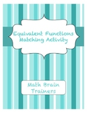 Equivalent Functions Matching Activity Algebra 1