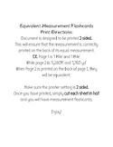 Equivalent Measurement Flashcards