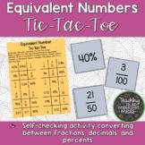 Equivalent Number Tic-Tac-Toe-Converting Fractions, Decima