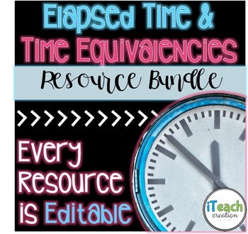 Equivalent Periods of Time & Elapsed Time Bundle