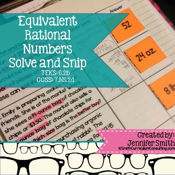 """Equivalent Rational Numbers """"Solve and Snip"""" - Practice Problems- Common Core"""