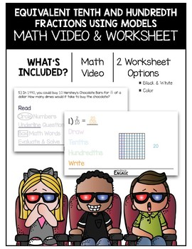 Equivalent Tenth and Hundredth Fractions with Models Math Video and Worksheet