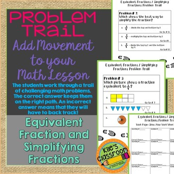 Equivalent and Simpifying Fractions Problem Trail- Add Movement to Your Lesson!