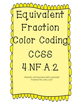 Equivalent Fractions color coding CCSS 4.NF.A.2