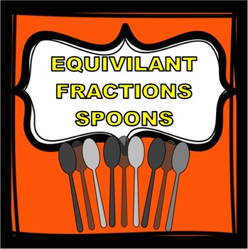 Equivalent fractions - spoons