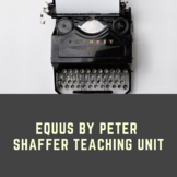 Equus by Peter Shaffer Teaching Unit