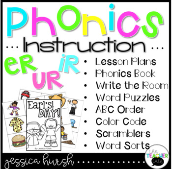 Er Ir UR Phonics Instruction Curriculum