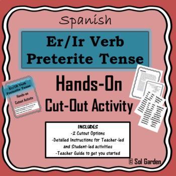 Er/Ir Verb Preterite Tense Hands-On Practice - Cutout Activities