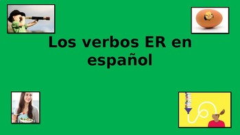 Er Verbs in Spanish Power Point