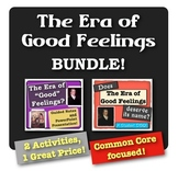Era of Good Feelings Bundle!  2 activities, 1 great price!  Common Core focused!