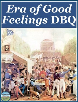 Era of Good Feelings DBQ