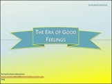 Era of Good Feelings Differentiated Instruction PowerPoint