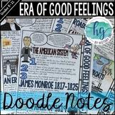 Era of Good Feelings Doodle Notes
