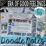 Era of Good Feelings Doodle Notes