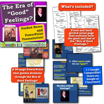 Era of Good Feelings: Guided Notes & PowerPoint! Show both sides of this Era!