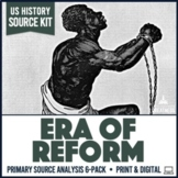 Era of Reform and Abolition Primary Sources Activities 6-Pack