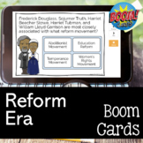 Era of Reform BOOM CARDS for Distance Learning