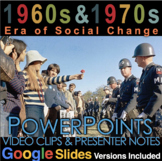 Era of Social Change(1960s-1970s) PowerPoint with Video Cl