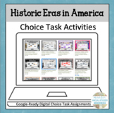 Eras and Events in America Choice Board Google-Ready Task