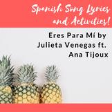 Eres Para Mi by Julieta Venegas- Song Lyrics and Activities