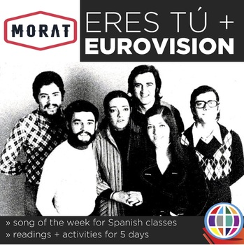 Eres tú + Eurovision - Song activities for Spanish classes