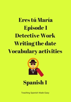 Eres tú María Episode 1- Writing the Date Activity