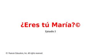 Eres tu Maria episode 3