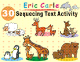 Eric Carle: 30 Sequencing Text Activity Bundle Resources