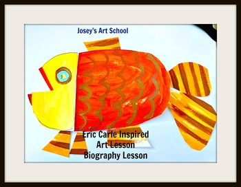 Eric Carle Art Lesson Fish Grades K-4 Contemporary Biography Common Core