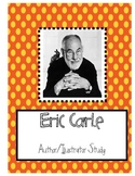 Eric Carle Author and Illustrator Study