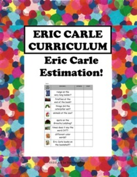 Eric Carle Estimation