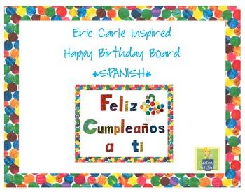 Eric Carle Inspired Classroom - Birthday Board or Display - SPANISH