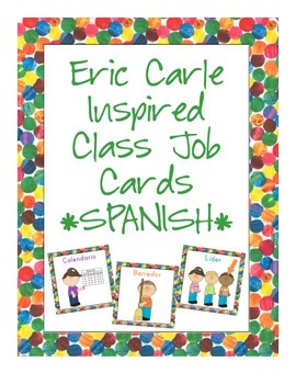 Eric Carle Inspired Classroom Class Jobs - Spanish