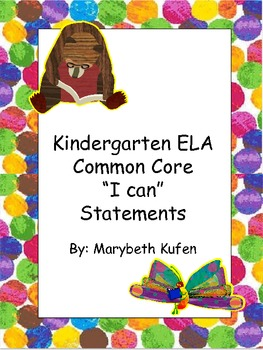 "Eric Carle Inspired Common Core Objectives Kindergarten ELA ""I can"" Statements"