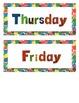 Eric Carle Inspired Classroom - Days of the Week - Calendar