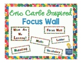 Eric Carle Inspired Classroom - Focus Wall