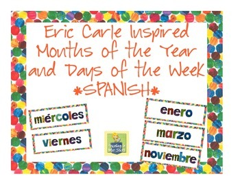 Eric Carle Inspired Classroom - Days of the Week and Month