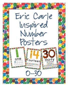 Eric Carle Inspired Classroom - Number Posters 0-30