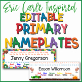 Eric Carle Inspired Classroom EDITABLE Primary Name Plates or Desk Tags