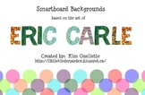 Eric Carle Inspired Smartboard Backgrounds