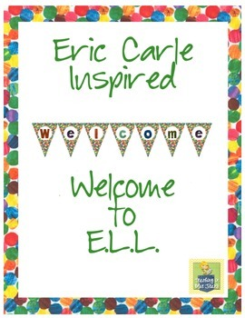 Eric Carle Inspired Classroom - ELL Welcome Banner