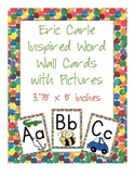 Eric Carle Inspired Classroom - Alphabet Cards with Pictures - Word Wall