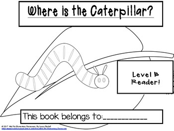 """Printable Level B Guided Reading Book """"Where is the Caterpillar?"""""""