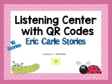 Eric Carle Listening Center with QR Codes