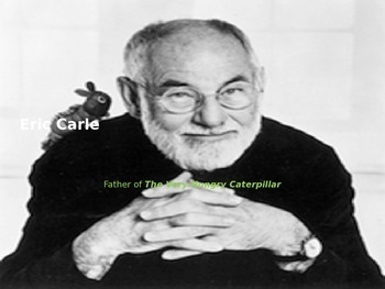 Eric Carle - Power Point Life History Pictures Hungry Caterpillar