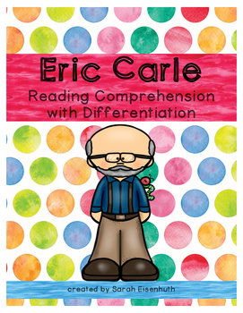 Eric Carle Reading Comprehension with Differentiation