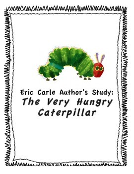 Eric Carle - The Very Hungry Caterpillar Unit