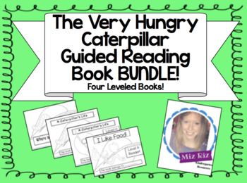 Very Hungry Caterpillar Themed Guided Reading Book Bundle! {LEVELS A-E!}
