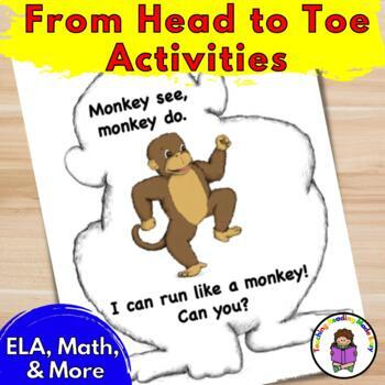 From Head to Toe Activities to go with From Head to Toe book by Eric Carle