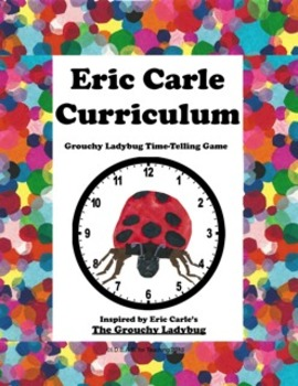 Eric Carle Grouchy Ladybug Common Core Aligned Time-Telling Game